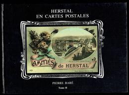 HERSTAL En Cartes Postales - T II - Edition E. DUMONT, Liège - 1986 - 4 Scans. - Livres
