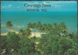Greetings From Innisfail, Northern Queensland, 1983 - Murray Views Postcard - Far North Queensland
