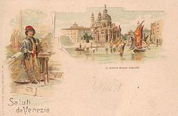 SALUTI  DA  VENEZIA  - S. MARIA DELLA  SALUTE  -   1898 - Venezia