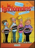 BD LES FONCTIONNAIRES - 7 - Ami Public N°1 - EO 2006 - Original Edition - French