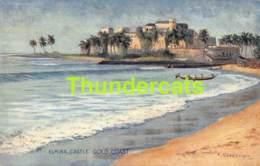 CPA GHANA GOLD COAST ARTIST SIGNED CHEESMAN ILLUSTRATEUR RAPHAEL TUCK  ELMINA CASTLE - Ghana - Gold Coast