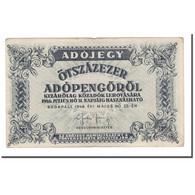 Billet, Hongrie, 500,000 (Ötszazezer) Adópengö, 1946, 1946-05-25, KM:139a, TB - Hongrie