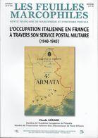 Bulletin Les Feuilles Marcophiles N° 338 - L'Occupation Italienne En France à Travers Son Service Postal Militaire 1940- - Manuali