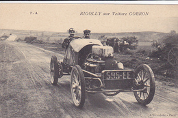 Cpa -auto-sport-pilote  Louis Rigolly Sur Voiture Gobron-edi L'hirondelle N°7 A - Cartes Postales
