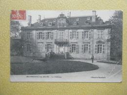 BOURBONNE LES BAINS. Le Château. - Bourbonne Les Bains