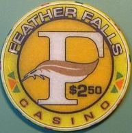 $2.50 Casino Chip. Feather Falls, Oroville, CA. N08. - Casino