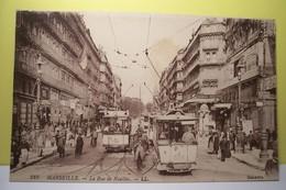 MARSEILLE    -  La Rue De  Noailles  - ( TRAMWAYS ) - Marsella
