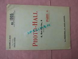 PHOTO-HALL 1905 Catalogue 32 Pages 18X26 Nombreux Clichés Sur Appareils . TBE - Appareils Photo