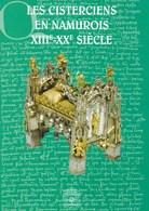 Les Cisterciens En Namurois XIIIe-XXe Siècle. Abbaye. - Histoire