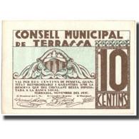 Billet, Espagne, 10 Centimos, Blason, TERRASSA, 1937, NEUF - Espagne