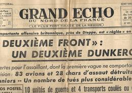 Journal Original Grand Echo Du Nord De La France. 21 Août 1942. (Seconde Guerre Mondiale); Dieppe. - Documentos Históricos
