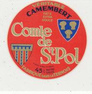T 284 -/ ETIQUETTE DE FROMAGE  CAMMEMBERT  COMTE DE ST POL   FAB. DANS LE TERNOIS - Kaas