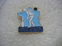 Pin's Club De Bowling, Quilles De La Sté Des Pistons De Colmar - Bowling