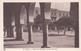 SFAX  - HOTEL DES OLIVIERS VU DES ARCADES - Tunisia