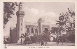 SFAX  -L'HOTEL DE VILLE - Tunisia