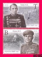 TRANSNISTRIA 2018 WWII WW2 Second World War Heroes Of Soviet USSR General N.Gagen & Petty Officer Sniper M.Sokhin 2v MNH - Moldova