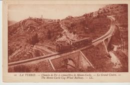 C. P. A. -  LA TURBIE - CHEMIN DE FER A CRÉMAILLÈRE DE MONTE CARLO - LE GRAND CINTRE - 12 - L. L. - TRAIN - La Turbie