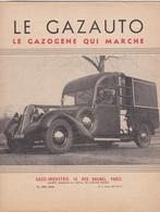 GAZO-INDUSTRIE - Brochure Le GAZAUTO Le Gazogène Qui Marche 1939 - Auto