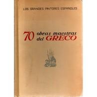 EL GRECO: 70 OBRAS MAESTRAS Del GRECO - Los Grandes Pintores Espanoles, Ed. PLUS ULTRA, - Cultural