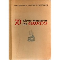 EL GRECO: 70 OBRAS MAESTRAS Del GRECO - Los Grandes Pintores Espanoles, Ed. PLUS ULTRA, - Ontwikkeling