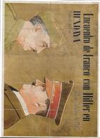 ENCUENTRO DE FRANCO CON HITLER EN HENDAYA - 23 DE Octubre 1940 - Documentos Históricos