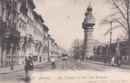 ANVERS - LE CHATEAU D' EAU RUE SIMONS - Antwerpen