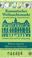 BRD Regensburg Eintrittskarte 2018 Romantischer Weihnachtsmarkt Fürstliches Schloss Thurn Und Taxis St. Emmeram - Eintrittskarten