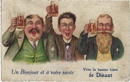 UN BONJOUR ET A VOTRE SANTE, VIVE LA BONNE BIERE DE DINANT - Dinant