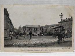 Saint-Valery-en-Caux. Roulotte Cirque Hyppodrome. Place De L'Hôtel De Ville. Animée - Saint Valery En Caux