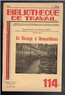 LE TISSAGE A ARMENTIERES 1950 BIBLIOTHEQUE DE TRAVAIL - Picardie - Nord-Pas-de-Calais