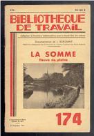 LA SOMME FLEUVE DE PLAINE 1951 BIBLIOTHEQUE DE TRAVAIL - Picardie - Nord-Pas-de-Calais