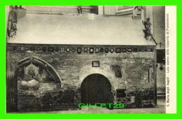 ASSISI, IT - S. MARIA DEGLI ANGELI, LATO DESTRO DELLA CAPPELLA DI PORZIUNCOLA - EDIZ. ROSSI - - Italie
