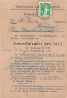 """NN  """"Schweizer Lehrerkalender, Zürich"""" - Wasen  (refusé)         1912 - Lettres & Documents"""
