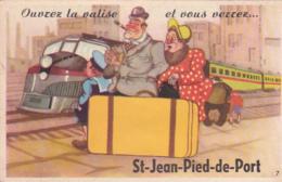 64 -- Pyrénées Atlantique -- Saint-Jean-Pied-de-Port -- Carte à Système -- Ouvrez La Valise Et Vous Verrez.... - Saint Jean Pied De Port