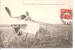 AVIATEUR L. MOUTHIER, Sur Monoplan Morane, Moteur Gnôme - Aviateurs