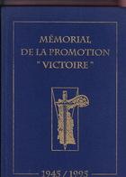 """Mémorial De La Promotion """"Victoire"""". 1945/1995. - Livres"""