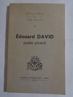 EKLITRA :X,Edouard DAVID , Poète Picard Par Pierre GARNIER - Picardie - Nord-Pas-de-Calais