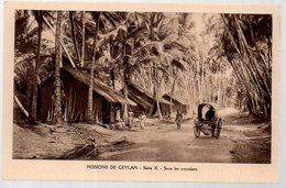 REF 367 - CPA Sri Lanka Ceylan Sous Les Cocotiers Missions - Sri Lanka (Ceylon)