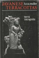 Javanese Terracottas. Terra Incognita (H.R.A.MULLER) - Beaux-Arts