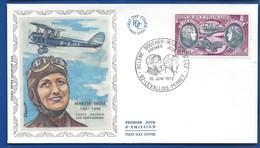 Enveloppe 1° Jour   Aviatrice  Maryse Hilsz    Oblitération:  Levallois-Perret 10 Juin 1972 - Marcophilie (Lettres)
