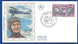 Enveloppe 1° Jour   Aviatrice  Maryse Hilsz    Oblitération:  Levallois-Perret 10 Juin 1972 - 1961-....