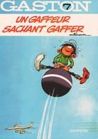 GASTON LAGAFFE - 7 - Un Gaffeur Sachant Gaffer - DUPUIS - Gaston