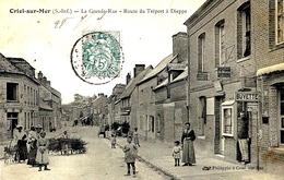 CRIEL-sur-MER -la Grande Rue -route Du Tréport à Dieppe -ed. Philippin - Criel Sur Mer
