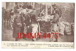 CPA - Une Cuisine Roulante Allemande Capturée Par Les Belges Dixmude Belgique - GUERRE DE 1914 - N°74 - Edit.G. Mathière - Diksmuide
