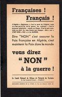 Militaria Guerre D'Algérie / Tract,Comité National De Défense De L'Intégrité Du Territoire / Vous Direz NON ! à La..... - Documents