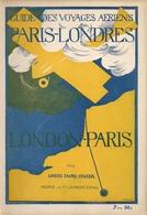 Aviation - Guide Voyages Aériens Paris-Londres - 1921 - Livres, BD, Revues