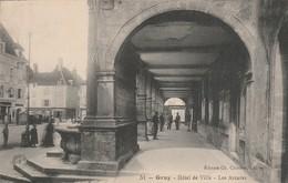 Haute-saone : GRAY :hotel De Ville - Les Arcades - Gray