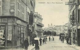 VERDUN - Rue Et Pont Beaurepaire. - Verdun