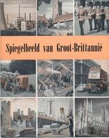 Brochure: Spiegelbeeld Van Groot-Brittannië 1958 - Verdeeld Op Wereldtentoonstelling In Brussel 1958 - Toeristische Brochures