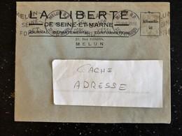 ENVELOPPE A ENTETE LA LIBERTE DE SEINE ET MARNE - JOURNAL JOURNALISME - FLAMME MELUN RP - 1948 - POUR FONTAINEBLEAU - Marcophilie (Lettres)